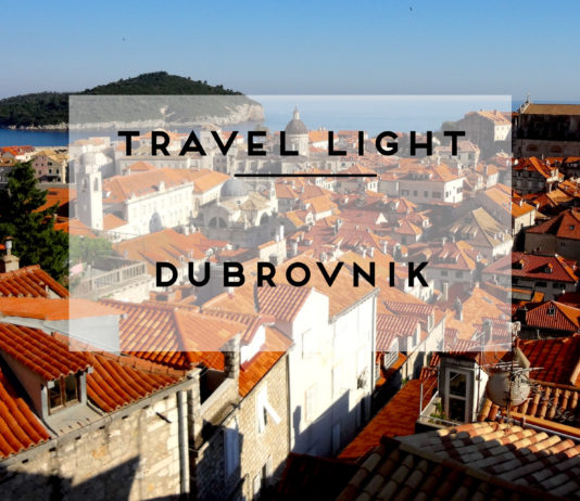 TRAVEL LIGHT DUBROVNIK